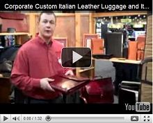 Corporate Custom Italian Leather Luggage and Italian Leather Gifts Video